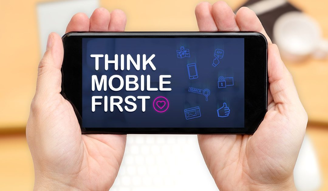 What's the Big Deal about Mobile First?